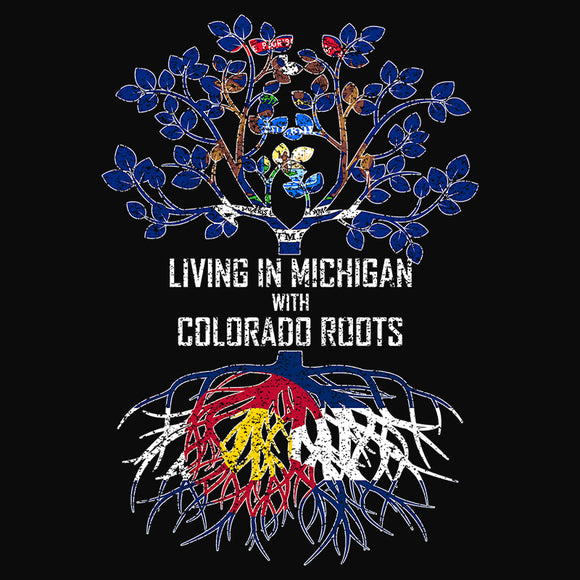 Living In Michigan with Colorado Roots - (DSN-13318)