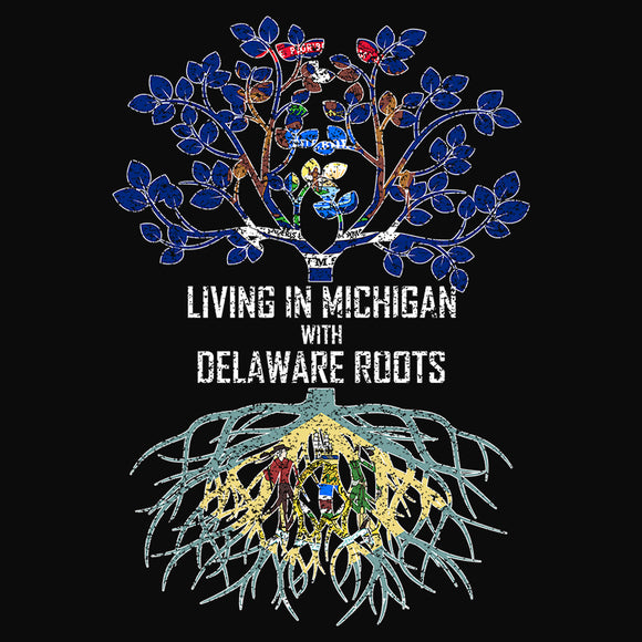 Living In Michigan with Delaware Roots - (DSN-13320)