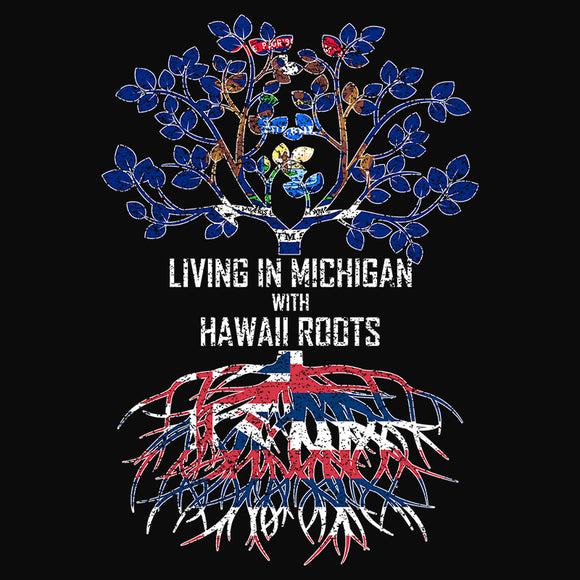 Living In Michigan with Hawaii Roots - (DSN-13323)