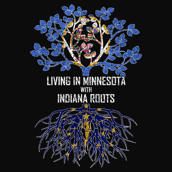 Living In Minnesota with Indiana Roots - (DSN-13375)
