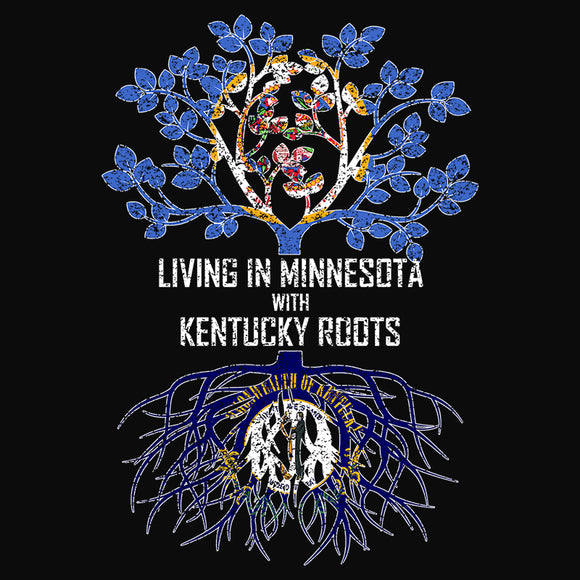 Living In Minnesota with Kentucky Roots - (DSN-13378)