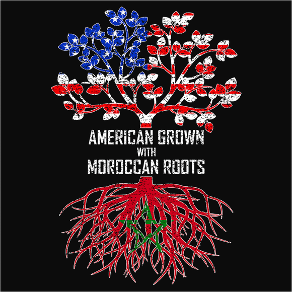 American Grown with Moroccan Roots - (DSN-11527)