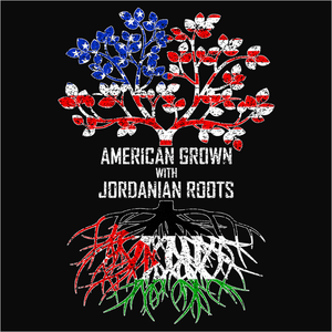 American Grown with Jordanian Roots - (DSN-11489)