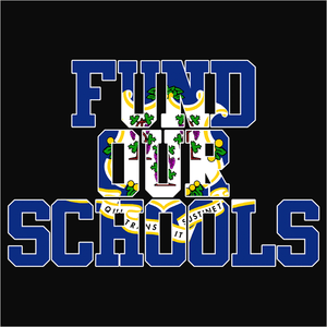 Fund our Connecticut Schools - (DSN-11672)