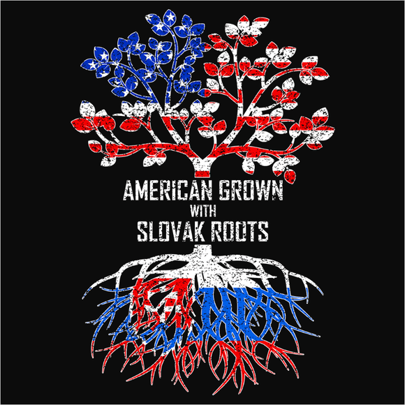 American Grown with Slovak Roots - (DSN-11582)