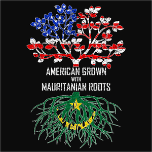 American Grown with Mauritanian Roots - (DSN-11517)