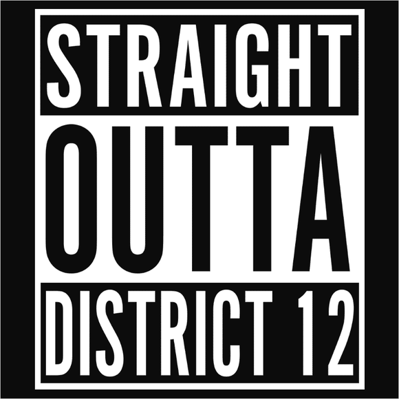 Straight Outta District 12 - (DSN-10576)