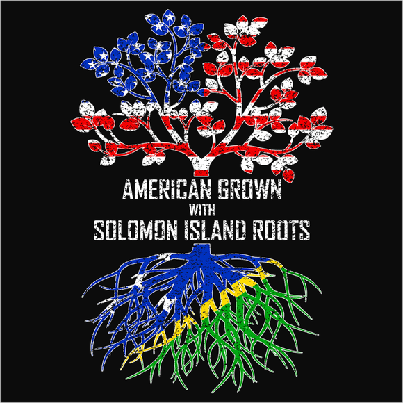 American Grown with Solomon Island Roots - (DSN-11584)