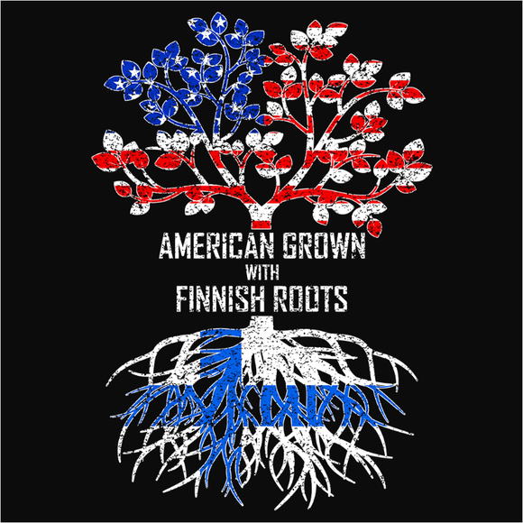 American Grown with Finnish Roots - (DSN-11452)