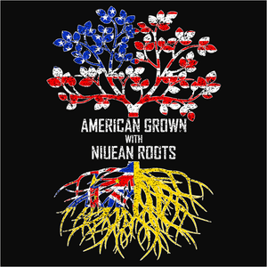 American Grown with Niuean Roots - (DSN-11540)