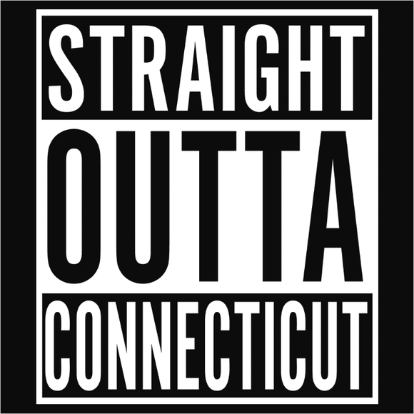 Straight Outta Connecticut - (DSN-10620)