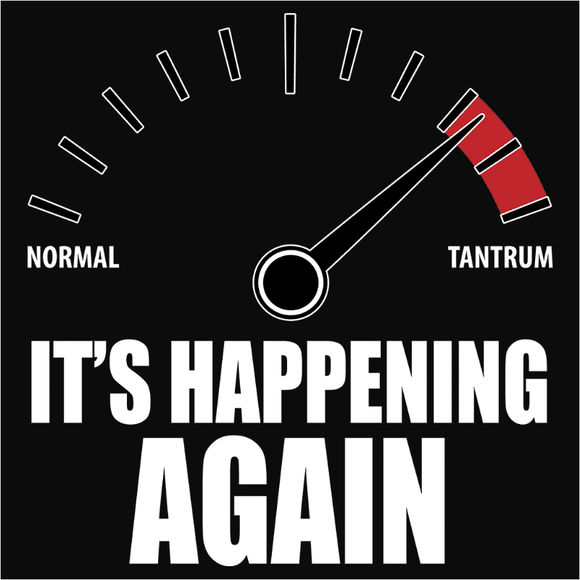 Tantrum, It's Happening Again - (DSN-11884)