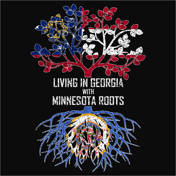 Living In Georgia with Minnesota Roots - (DSN-12746)