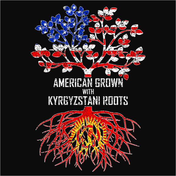American Grown with Kyrgyzstani Roots - (DSN-11497)