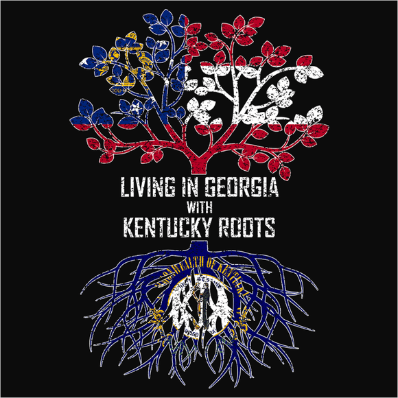 Living In Georgia with Kentucky Roots - (DSN-12740)
