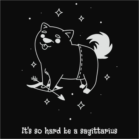 It's so hard to be a Sagittarius - (DSN-17400)