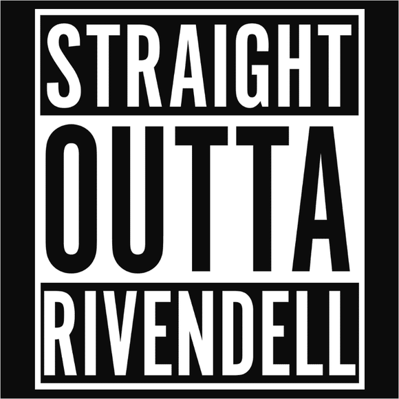 Straight Outta Rivendell - (DSN-10596)