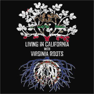 Living In California with Virginia Roots - (DSN-12524)