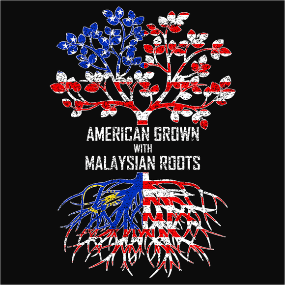 American Grown with Malaysian Roots - (DSN-11511)