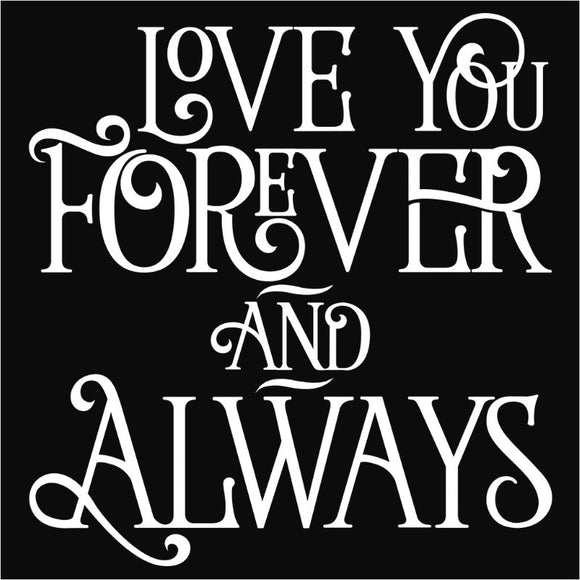 Love You Forever and Always Script - (DSN-17978)