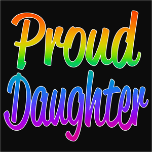 Proud Daughter - (DSN-10691)