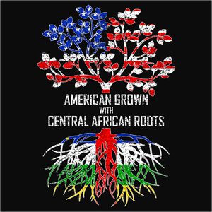 American Grown with Central African Roots - (DSN-11417)