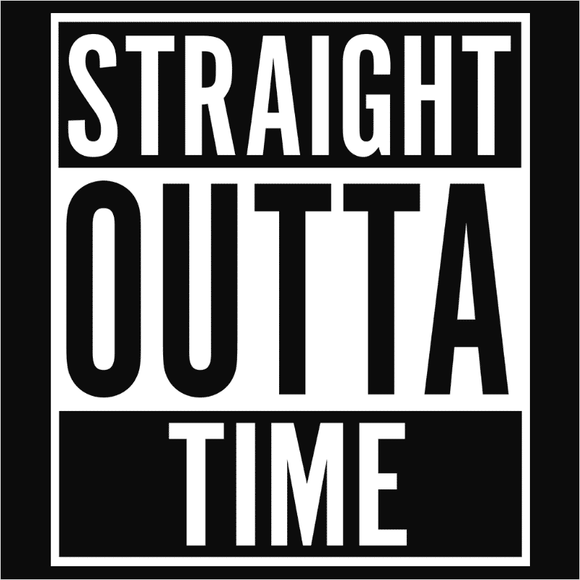 Straight Outta Time - (DSN-10583)