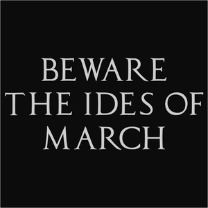 Beware the Ides of March - (DSN-11351)