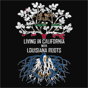 Living In California with Louisiana Roots - (DSN-12496)