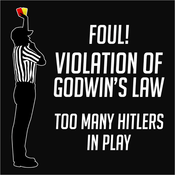 Godwin's Law Logical Fallacy - (DSN-20062)