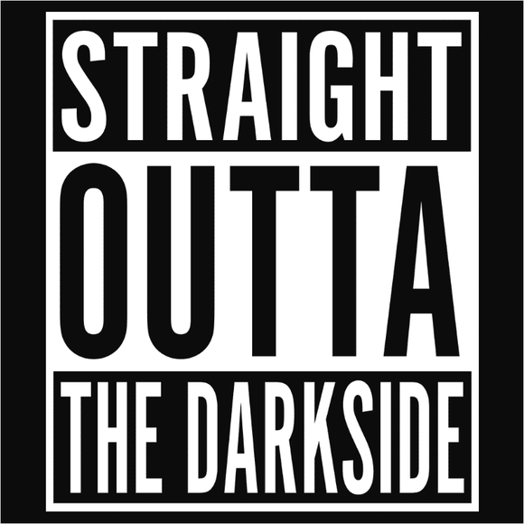 Straight Outta The Darkside - (DSN-10586)
