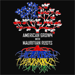 American Grown with Mauritian Roots - (DSN-11518)