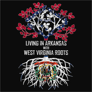 Living In Arkansas with West Virginia Roots - (DSN-12477)