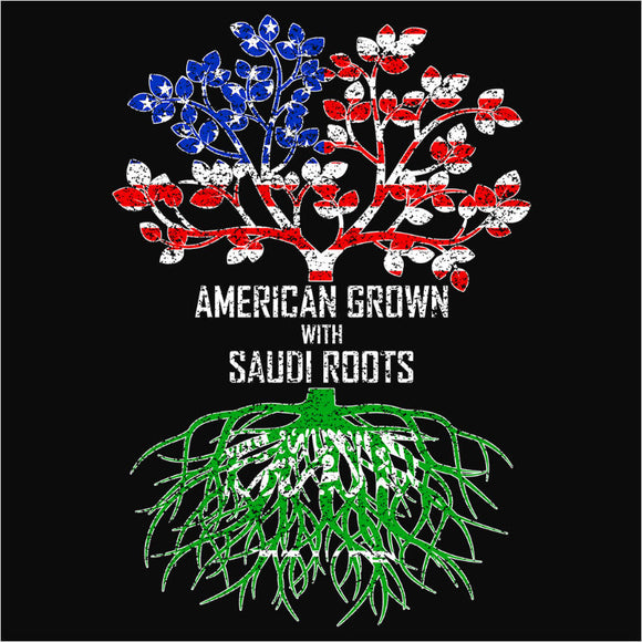 American Grown with Saudi Roots - (DSN-11573)