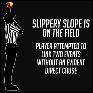 Slippery Slope Logical Fallacy - (DSN-20069)