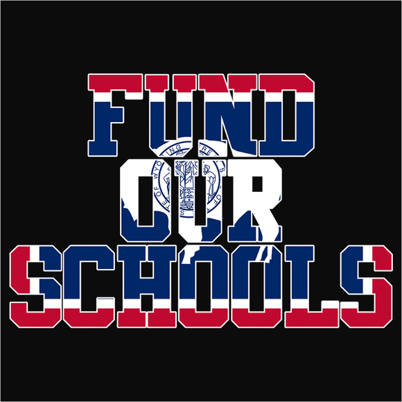 Fund our Wyoming Schools - (DSN-11715)