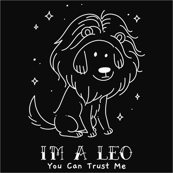 I'm a Leo you can trust me - (DSN-17409)