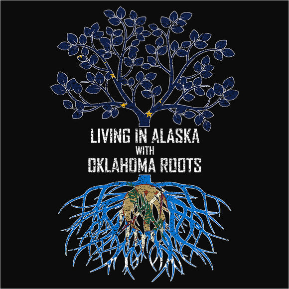 Living In Alaska with Oklahoma Roots - (DSN-12367)