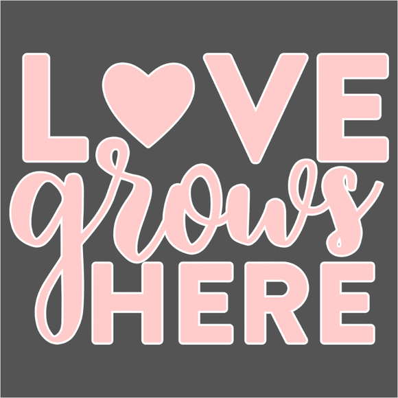 Love Grows Here - (DSN-17796)