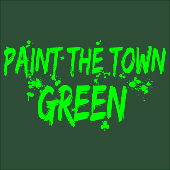 Paint the Town Green - (DSN-11365)