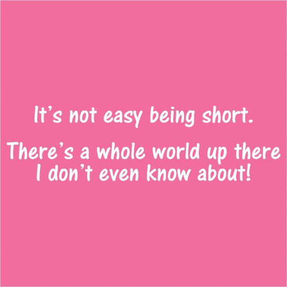 Not Easy Being Short - (DSN-10011)