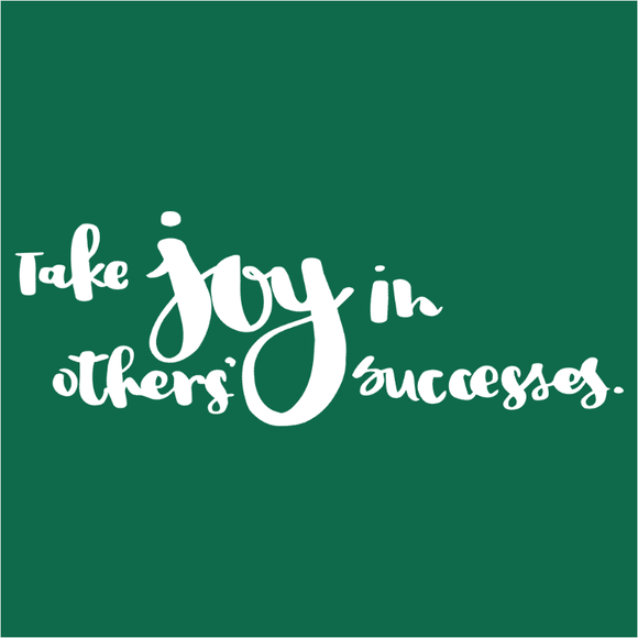 Take Joy in Others' Successes - (DSN-17707)