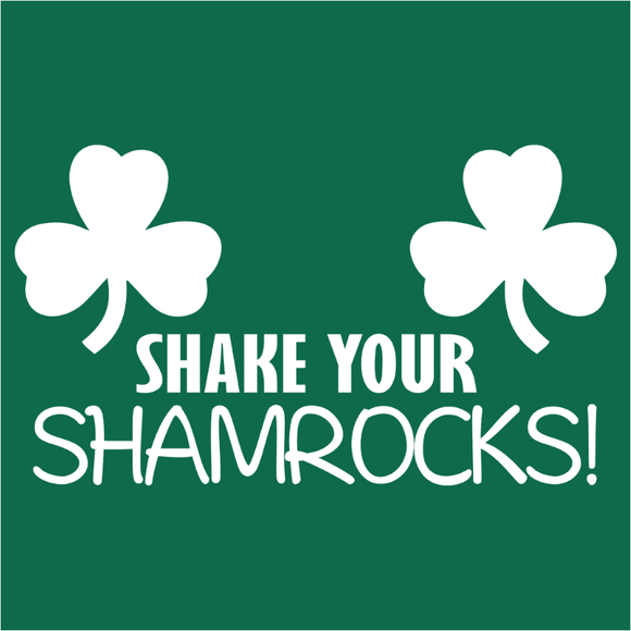 Shake Your Shamrocks - (DSN-11367)