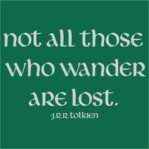 Not All Those Who Wander - (DSN-10296)