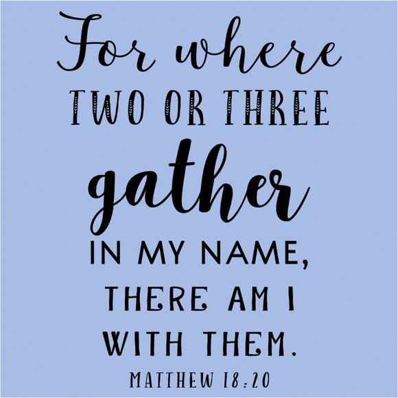 For Where Two or Three Gather In My Name - (DSN-17534)
