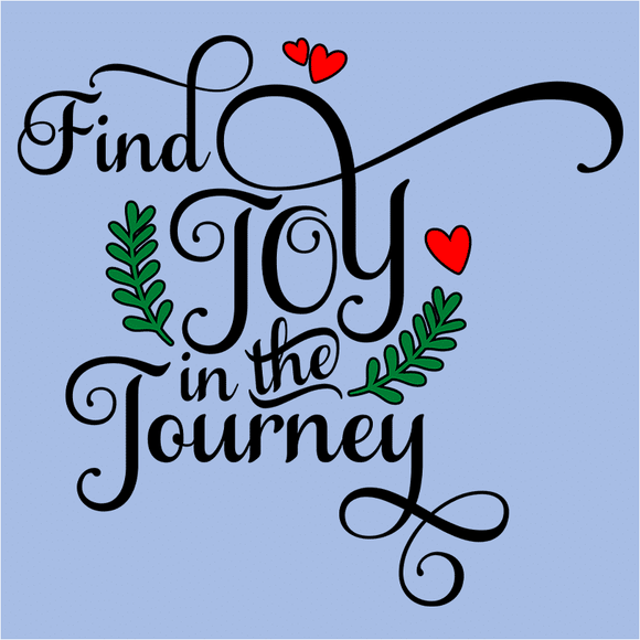 Find Joy in the Journey - (DSN-17506)