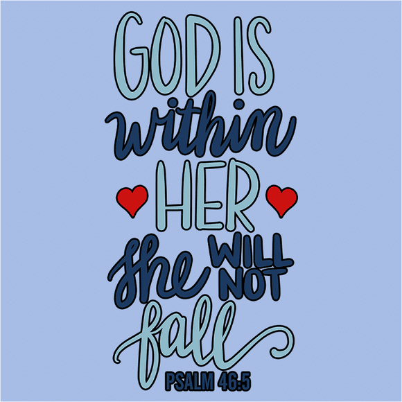 God is Within Her She Will Not Fall - (DSN-17520)