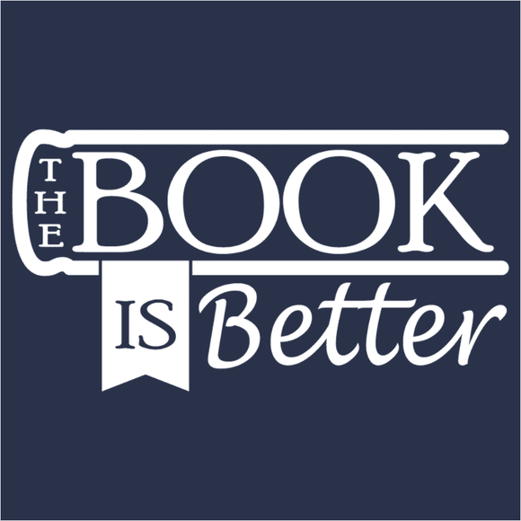 The Book is Better - (DSN-17390)
