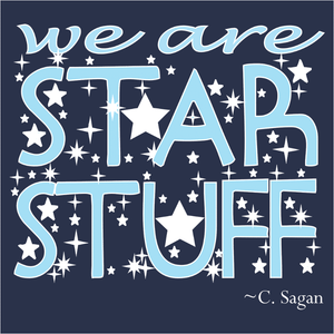 We Are Star Stuff Kids - (DSN-20084)
