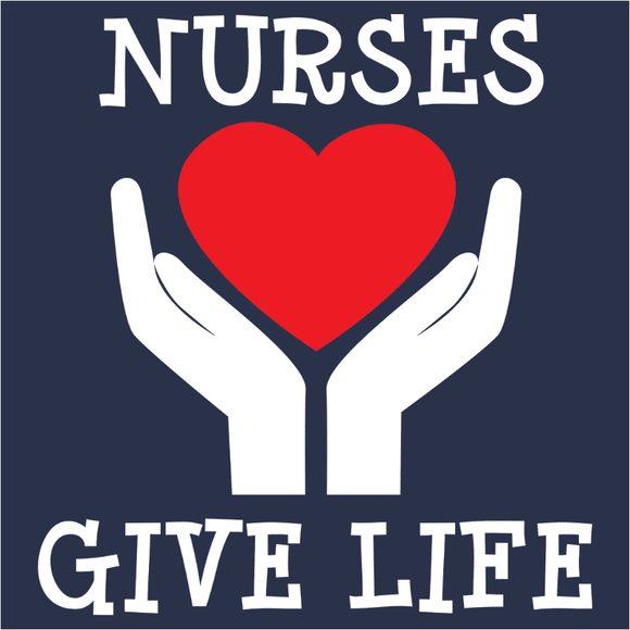 Nurses Give Life - (DSN-10345)